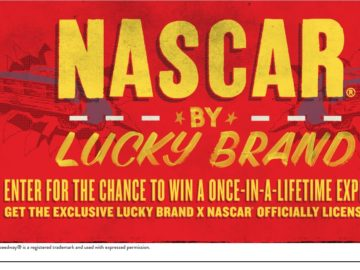 "LUCKY Brand's ""NASCAR VIP Experience"" Sweepstakes"
