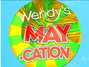 Wendy's Maycation Giveaway Sweepstakes