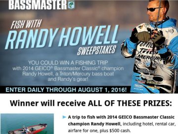 The Bassmaster Fish with Randy Howell Sweepstakes