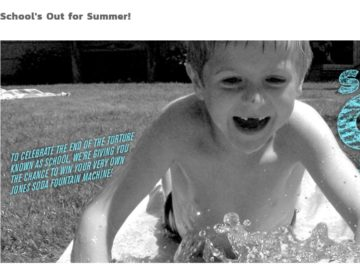 "The Jones Soda ""School's Out For Summer"" Giveaway Sweepstakes"