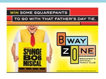 The SpongeBob Musical Bway Zone Sweepstakes