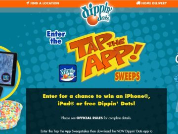 The DIPPIN' DOTS Tap the App Sweepstakes