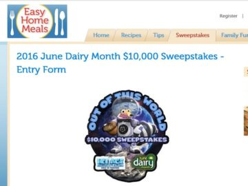 The Easy Home Meals June Dairy Month Out of This World $10,000 Sweepstakes