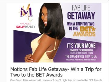 Motions Fab Life Getaway BET Awards Sweepstakes