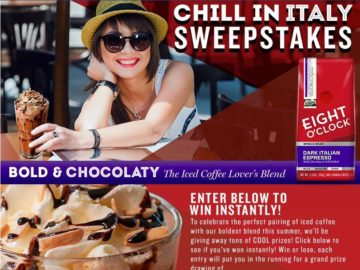 """The Eight O'Clock Coffee """"Chill in Italy"""" Sweepstakes"""