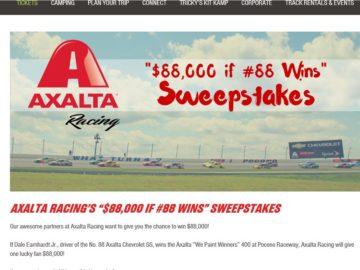 "The Axalta Racing & Pocono Raceway ""$88,000 if #88 Wins"" Sweepstakes"