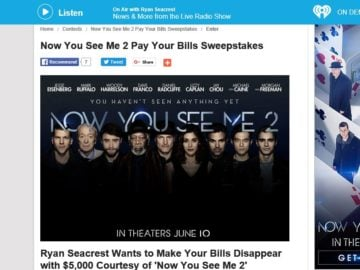 Ryan Seacrest's Now You See Me 2 Pay Your Bills Sweepstakes