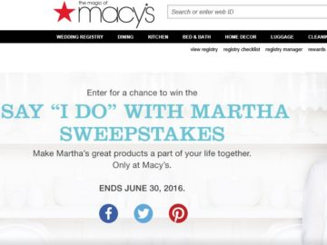 "The Macy's Say ""I DO"" with Martha Sweepstakes"