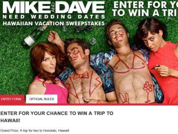 Cinemark Mike and Dave Need Wedding Dates Hawaiian Vacation Sweepstakes