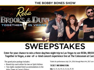 The Bobby Bones Show's REBA, BROOKS & DUNN: Together in Vegas Sweepstakes
