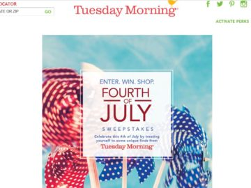 The Tuesday Morning 4th of July Sweepstakes