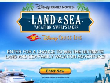 The Disney Family Movies' Land and Sea Vacation Sweepstakes