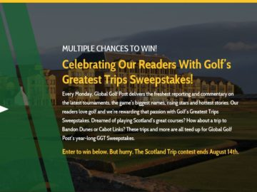 The Golf's Greatest Trips Scotland Trip Sweepstakes
