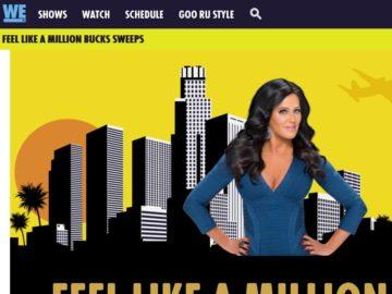 The WE TV Feel Like a Million Bucks Sweepstakes