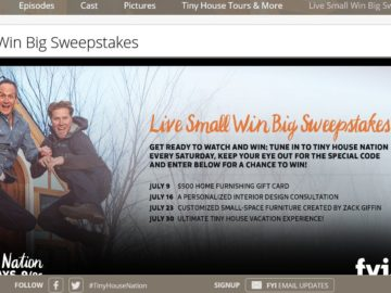 FYI Tiny House Nation Live Small Win Big Sweepstakes