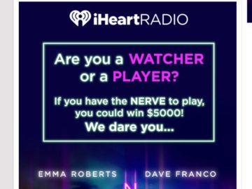 The iHeartRadio NERVE $5000 Sweepstakes