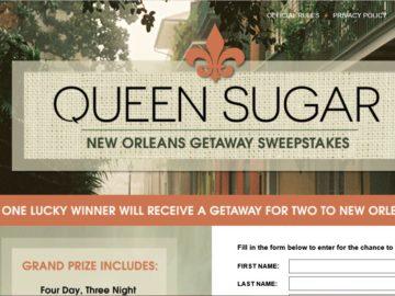 Queen Sugar New Orleans Getaway Sweepstakes