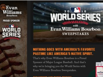 The World Series with Evan Williams Bourbon Sweepstakes