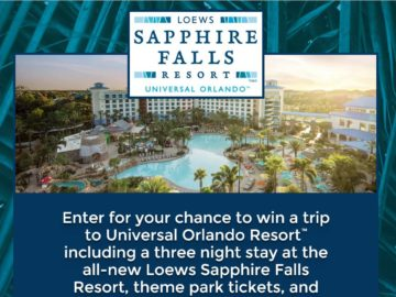 The LOEWS Sapphire Falls Resort Sweepstakes