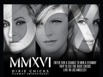 The Dixie Chicks Flyaway Sweepstakes