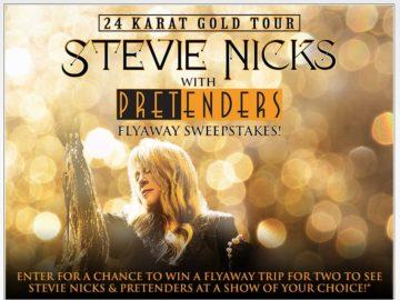The Live Nation: Stevie Nicks & Pretenders Flyaway Sweepstakes