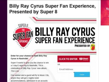 Super 8 Billy Ray Cyrus Super Fan Experience Sweepstakes