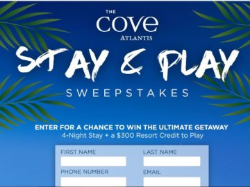 The Atlantis Cove Stay & Play Sweepstakes