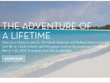 Oprah Magazine Adventure of Your Life Cruise Contest