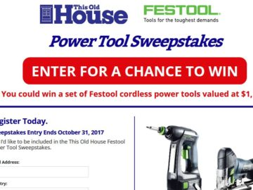 This Old House Ventures, LLC. Festool Power Tool Sweepstakes