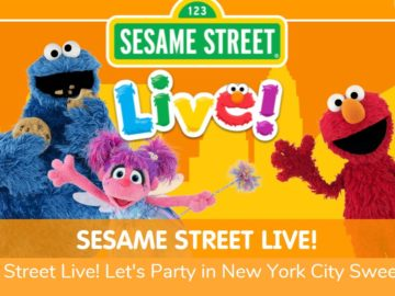 Sesame Street Live! Let's Party in New York City Sweepstakes