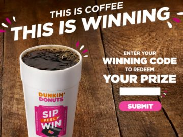 Dunkin' Donuts Sip. Peel. Win. On-Cup Instant Win Game (Code)