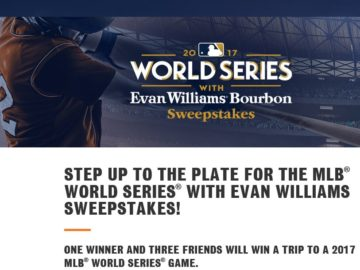 World Series with Evan Williams Bourbon Sweepstakes