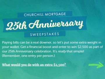 """Churchill Mortgage Corporation """"25th Anniversary"""" Sweepstakes"""