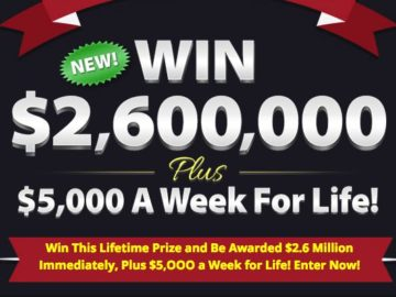 Win $2.6 Million and $5,000/Week For Life