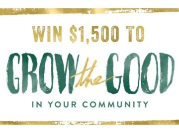 Grow the Good in Your Community Contest