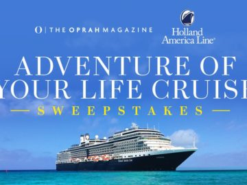 Oprah Magazine Adventure of Your Life Cruise Sweepstakes