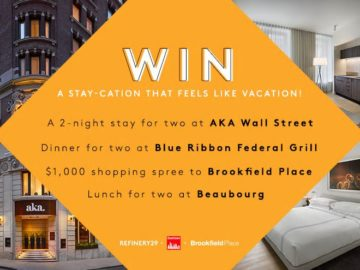 Refinery29 & Downtown Alliance & Brookfield Place Sweepstakes