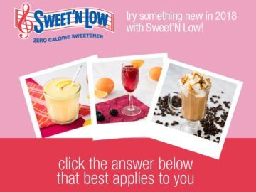 Sweet'N Low Try Something New with Sweet'N Low 2018 Sweepstakes