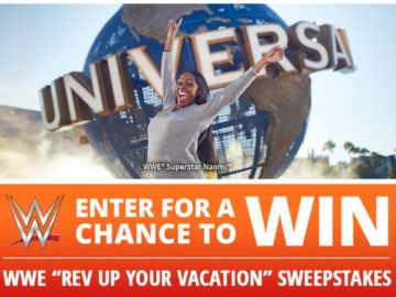 "WWE's Universal Orlando ""Rev Up Your Vacation"" Sweepstakes"