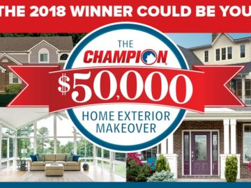 Win $50,000 worth of Champion Windows and Home Exteriors products