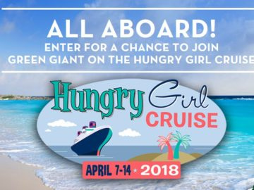 All Aboard! Join Green Giant on the Hungry Girl Cruise Sweepstakes