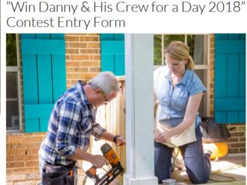 Today's Homeowner Danny & His Crew for a Day Contest