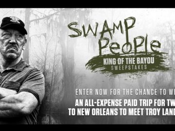Swamp People: King of the Bayou Sweepstakes
