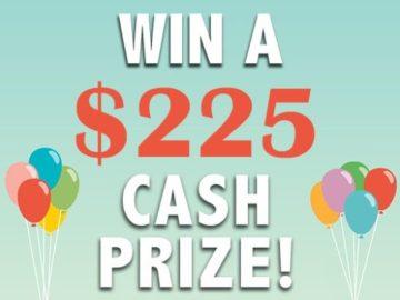 Win a $225 Cash