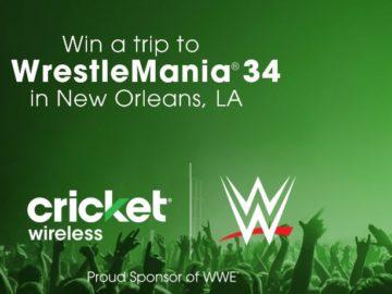 Cricket Wireless WrestleMania 34 Flywaway Sweepstakes