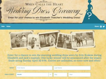 Hallmark Channel's When Calls the Heart Wedding Dress Sweepstakes