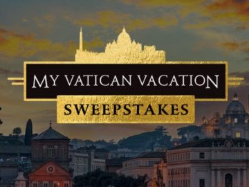 Grace Hill Media My Vatican Vacation Sweepstakes
