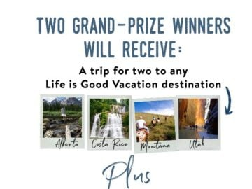 Life is Good Go Places Sweepstakes