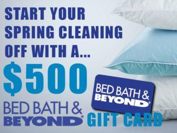 Win a $500 Bed Bath & Beyond eGift Card