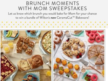 Wilton 2018 Brunch Moments with Mom Sweepstakes